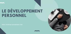 Read more about the article Le développement personnel