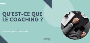 Read more about the article Qu'est-ce que le coaching ?