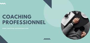 Read more about the article Qu'est-ce que le Coaching professionnel ?