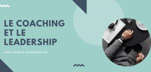 Read more about the article Le coaching et le leadership