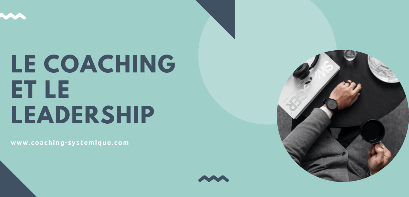 You are currently viewing Le coaching et le leadership